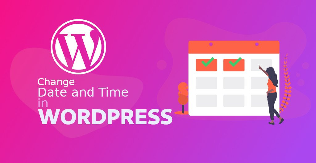 Change date and time in Wordpress