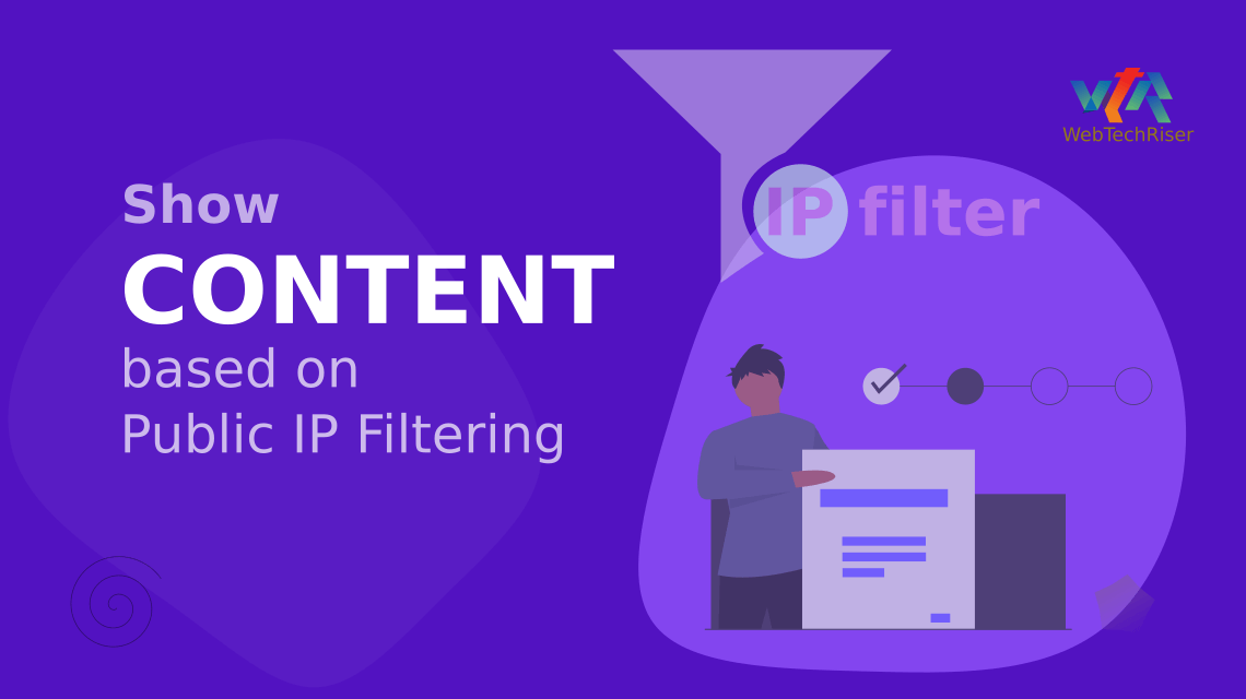 Show Content based on Public IP Filtering